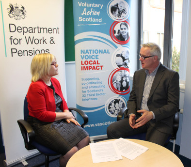 Denise Horsfall, Director, Work Services Directorate (Scotland), DWP  Allan Johnstone, Acting Chief Executive of Voluntary Action Scotland